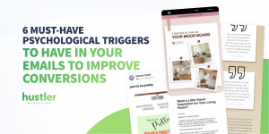 Must-Have Psychological Triggers To Have In Your Emails