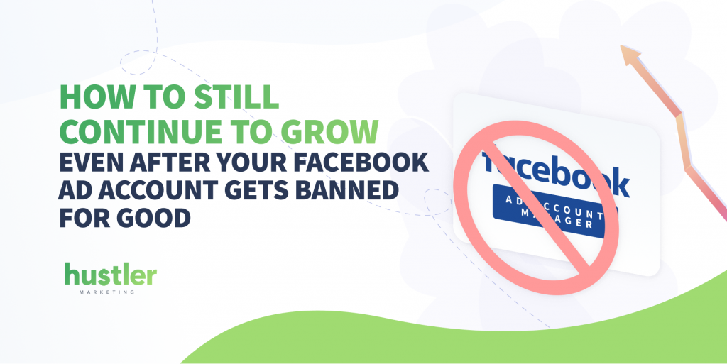 email marketing when facebook ad account gets banned