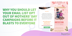 opt out of mothers day email marketing