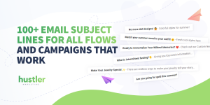 Email Subject Lines For All Flows And Campaigns That Work