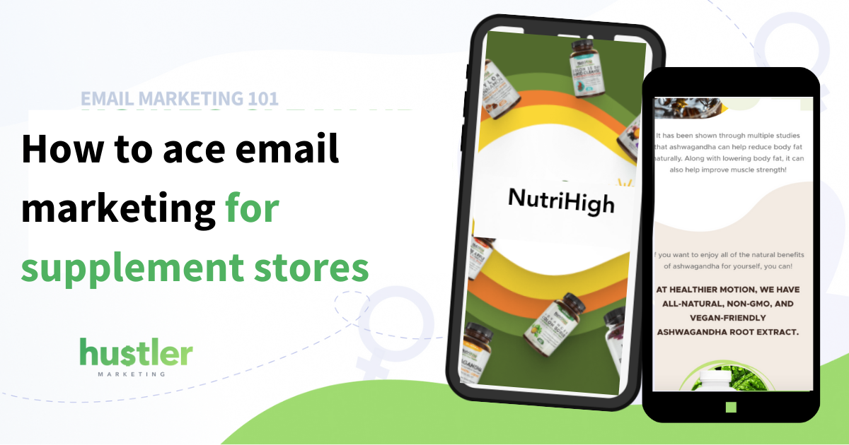 how to do email marketing for nutrition supplements