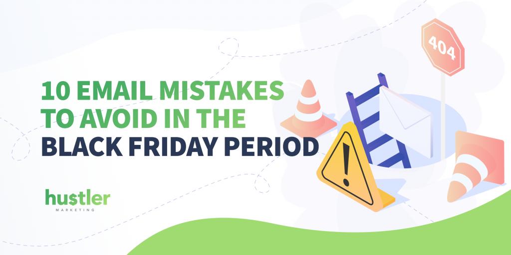 black friday marketing mistakes
